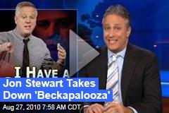 Jon Stewart Takes Down 'Beckapalooza'