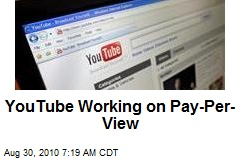 YouTube Working on Pay-Per-View
