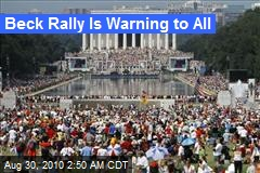 Beck Rally Is Warning to All