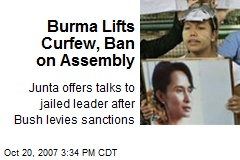 Burma Lifts Curfew, Ban on Assembly