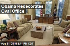 Obama Redecorates Oval Office
