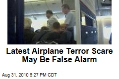 Latest Airplane Terror Scare May Be False Alarm
