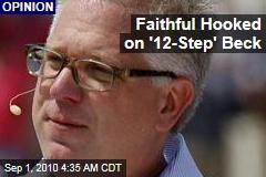 Faithful Hooked on '12-Step' Beck