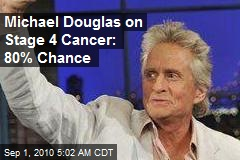 Michael Douglas Vows to Beat Stage 4 Cancer