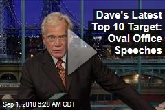 Dave's Latest Top 10 Target: Oval Office Speeches