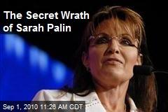The Secret Wrath of Sarah Palin