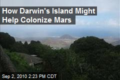 How Darwin's Island Might Help Colonize Mars
