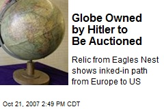 Globe Owned by Hitler to Be Auctioned