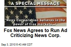 Fox News Agrees to Run Ad Criticizing News Corp.