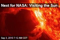 Next for NASA: Visiting the Sun
