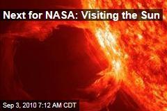 Next for NASA: Visiting the Sun