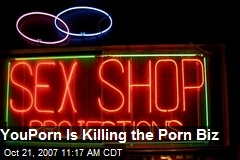 YouPorn Is Killing the Porn Biz