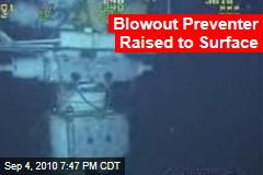Blowout Preventer Raised to Surface