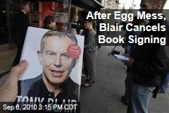 After Egg Mess, Blair Cancels Book Signing
