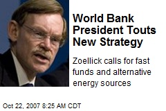 World Bank President Touts New Strategy