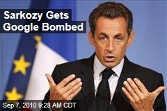 Sarkozy Gets Google Bombed