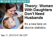 Theory: Women With Daughters Don't Need Husbands